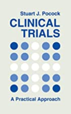 Clinical Trials: A Practical Approach by…