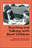Wood, David: Teaching and Talking with Deaf Children (Wiley Series in Developmental Psychology and Its Applications)