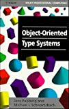 Schwartzbach, Michael I.: Object-Oriented Type Systems