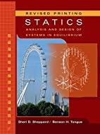 Statics: Analysis and Design of Systems in…