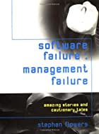 Software Failure: Management Failure:…