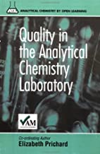 Quality in the Analytical Chemistry…