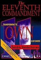 Eleventh Commandment: Transforming to…