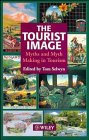 The Tourist Image: Myths and Myth Making in…