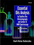 K.-H. Kubeczka: Essential Oils: Analysis by Capillary Gas Chromatography and Carbon 13-NMR Spectroscopy