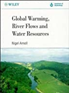 Global Warming, River Flows and Water…