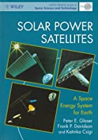 Solar Power Satellites: A Space Energy…