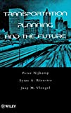 Nijkamp, Peter: Transportation Planning and the Future