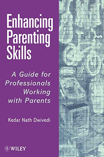 enhancing-parenting-skills-a-guide-book-for-professionals-working-with-parents-theory-and-interpretation-of