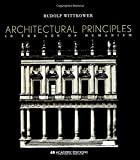 Wittkower, Rudolf: Architectural Principles in the Age of Humanism