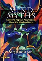 Mind Myths: Exploring Popular Assumptions…