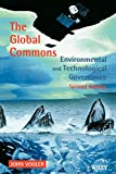 John Vogler: The Global Commons: Environmental and Technological Governance