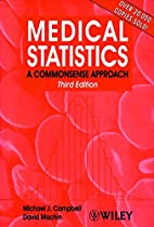 Medical Statistics: A Commonsense Approach…