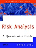David Vose: Risk Analysis: A Quantitative Guide