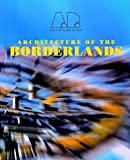 Cruz, Teddy: Architecture of the Borderlands
