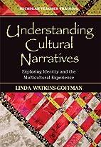 Understanding Cultural Narratives: Exploring…