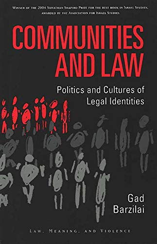 communities-and-law-politics-and-cultures-of-legal-identities-law-meaning-and-violence