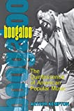 Kempton, Arthur: Boogaloo: The Quintessence Of American Popular Music
