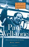 Bill Lofy: Paul Wellstone: The Life of a Passionate Progressive