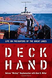 Deckhand : life on freighters of the Great…