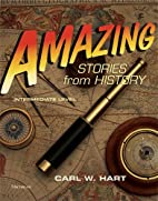 Amazing stories from history. Intermediate…