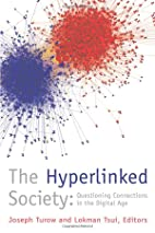 The hyperlinked society : questioning…