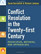 Conflict Resolution in the Twenty-first…