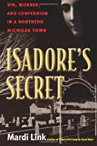Isadore's Secret: Sin, Murder, and…