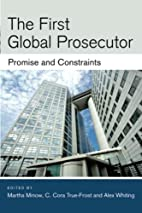 The First Global Prosecutor: Promise and…