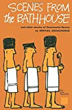 Zoshchenko, Mikhail: Scenes from the Bathhouse: And Other Stories of Communist Russia