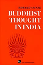 Buddhist Thought in India: Three Phases of…