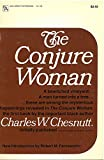 Chesnutt, Charles W.: The Conjure Woman