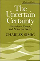 The Uncertain Certainty: Interviews, Essays,…