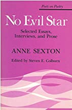 No Evil Star: Selected Essays, Interviews,…