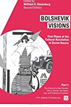 Bolshevik Visions: First Phase of the…