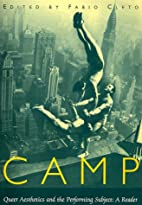 Camp: Queer Aesthetics and the Performing…