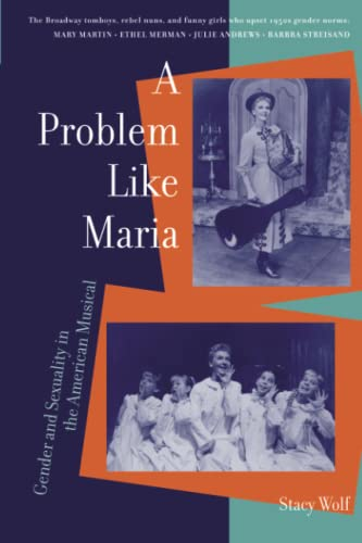 a-problem-like-maria-gender-and-sexuality-in-the-american-musical