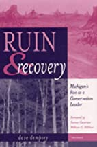 Ruin and Recovery: Michigan's Rise as a…