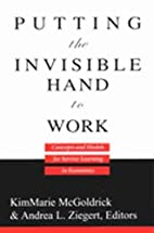 Putting the Invisible Hand to Work: Concepts…