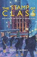 The Stamp of Class: Reflections on Poetry…