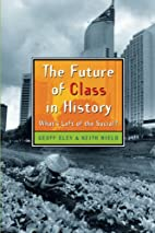 The Future of Class in History: What's Left…