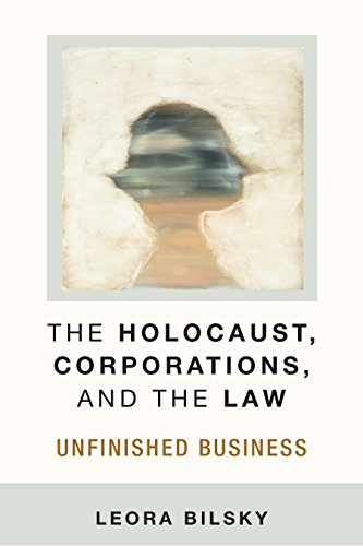 the-holocaust-corporations-and-the-law-unfinished-business-law-meaning-and-violence
