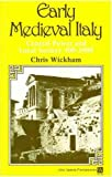 Wickham, Chris: Early Medieval Italy: Central Power and Local Society, 400-1000
