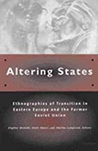 Altering States: Ethnographies of Transition…