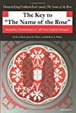 White, Robert J.: The Key to the Name of the Rose: Including Translations of All Non-English Passages