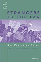 Strangers to the Law: Gay People on Trial…