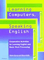 Learning Computers, Speaking English:…