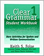Clear Grammar 1 Student Workbook: More…