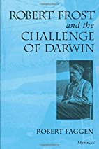 Robert Frost and the Challenge of Darwin by…