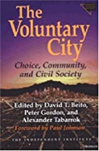 The Voluntary City: Choice, Community, and&hellip;